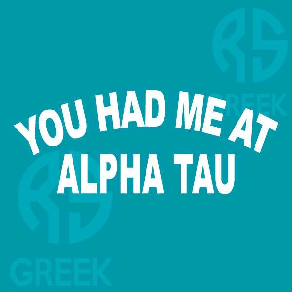 RS-Greek-Design-Had-Me-At-Alpha-Tau